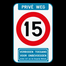Verkeersbord - Privé weg - C43 - Ondertekst