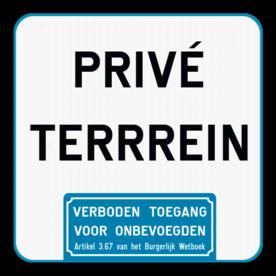 Informatiebord - Privé terrein - Verboden toegang art. 87,8