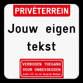 Informatiebord - Boventekst - Eigen tekst - Verboden toegang