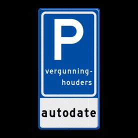 Verkeersbord RVV E09 - autodate - BT18