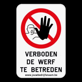 Informatiebord - Verboden de werf te betreden - Eigen tekst