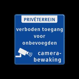 Prive terrein bord met camerabewaking en verboden toegang