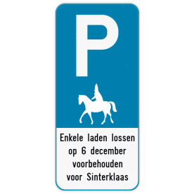 Parkeerbord - Voorbehouden voor de goede Sint