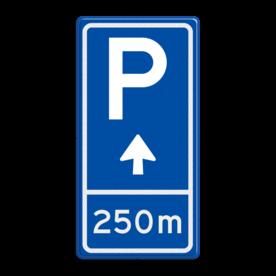 Parkeerbord BW201 met aanpasbare pijl en afstandsaanduiding