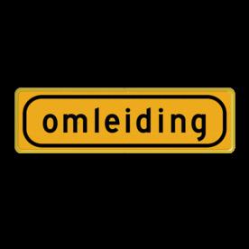 Omleidingsbord - T101 - omleiding - Werk in uitvoering