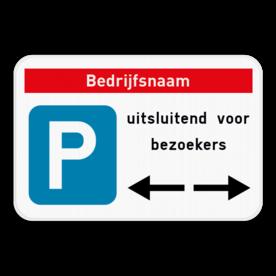 Parkeerbord - Eigen tekst - Pijl