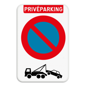 Privé parking parkeerverbod E1 + wegsleepregeling