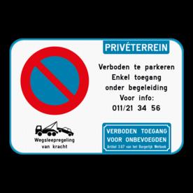 Parkeerverbod - Privéterrein - eigen tekst - geen toegang