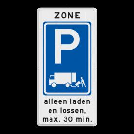 Zonebord laden en lossen - RVV E07 zone begin met ondertekst