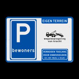 Parkeerbord - bewoners + wegsleepregeling + Art. 461
