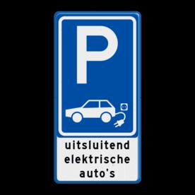 Verkeersbord parkeren elektrische auto's