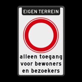 Bord verboden in te rijden - RVV C01 met eigen tekst