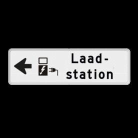 Parkeerroutebord pijl links - Laadstation + eigen tekst