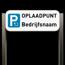Parkeerbord elektrisch opladen - Bedrijfsnaam type TS