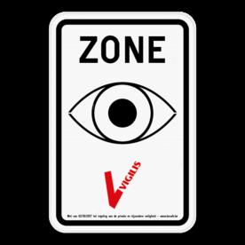 VIGILIS bord - Begin bewaakte zone - bewaking Belgie