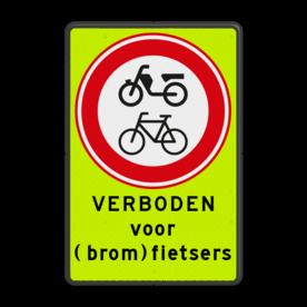 Verkeersbord RVV C15f met tekst - fluorescerende achtergrond