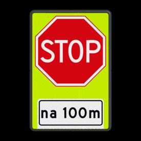 Verkeersbord RVV B07OB401f- Stoppen voor voorrangsweg - FLUOR - afstandsaanduiding