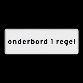 Onderbord 1 regelig - RS - Reflecterend