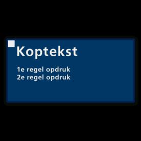 Communicatiebord met Koptekst en 2 regels - 320x160mm Reflecterend