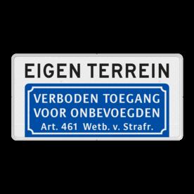 Informatiebord - Verboden toegang voor onbevoegden + eigen terrein - BT03
