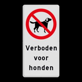 Verkeersbord Verboden voor honden - Picto en tekst