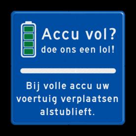Verkeersbord Accu vol? Voertuig verplaatsen