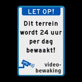 Verkeersbord terrein met videobewaking