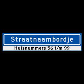 Straatnaambord KOKER 900x200mm - max. 16 karakters - met huisnummers - NEN1772