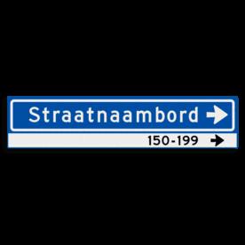 Straatnaambord KOKER 900x200mm - max. 16 karakters - huisnummers en pijl rechts - NEN1772