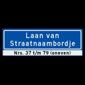 Straatnaambord KOKER 900x300mm - max. 32 karakters - 2 regelig met huisnummers - NEN1772