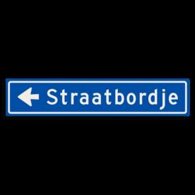Straatnaambord KOKER 1000x200mm - max. 14 karakters - met pijl NEN1772