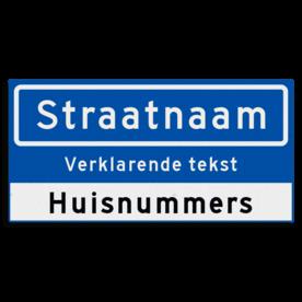 Straatnaambord KOKER 600x300mm - met ondertekst en huisnummers NEN1772