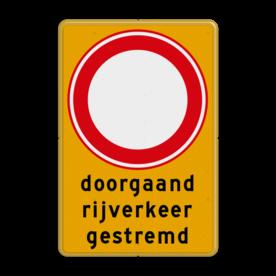 Verkeersbord tijdelijk RVV C01 doorgaand rijverkeer gestremd
