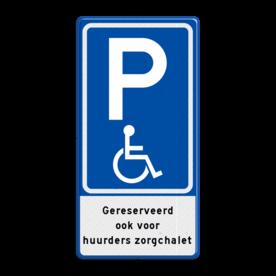 Verkeersbord RVV E06 parkeerplaats mindervaliden met tekst