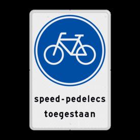 Verkeersbord G11 fietspad - speed-pedelecs toegestaan