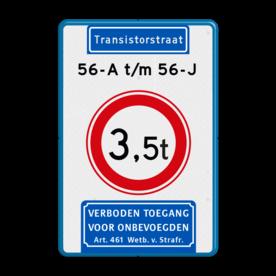 Aluminium informatiebord met een dubbel omgezette rand - Reflecterende opdruk: Aluminium informatiebord met een dubbel omgezette rand met print van tekst / pictogrammen in reflectieklasse 3 (incl. anti-graffiti laminaat). Basis: Wit / blauwe rand (Rand: RAL 5017 - blauw) Koptekst: Pictogram: Straatnaam: Transistorstraat Tekstvlak: 56-A t/m 56-J Verkeersteken: Pictogram: C21 - Gesloten voor te zware voertuigen: 3,5 Ondertekst: Pictogram: 1. Verboden toegang Art. 461. - Product eigenschappen: Ontwerpcode: 12766dAfmetingen: 400x600mmReflecterend: Klasse 3 [ maximaal ]Uitvoering: Dubbel omgezette randIncl. anti-graffiti laminaat