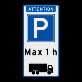 Aluminium informatiebord met een dubbel omgezette rand - Reflecterende opdruk: Aluminium informatiebord met een dubbel omgezette rand met print van tekst / pictogrammen in reflectieklasse 3 (incl. anti-graffiti laminaat). Basis: Wit / blauwe rand (Rand: RAL 5017 - blauw) Koptekst: Pictogram: ATTENTION Verkeersteken: Pictogram: E04 - Parkeergelegenheid Tekstvlak: Max 1 h Ondertekst: Pictogram: Vrachtauto rechts. - Product eigenschappen: Ontwerpcode: 136116Afmetingen: 400x800mmReflecterend: Klasse 3 [ maximaal ]Uitvoering: Dubbel omgezette randIncl. anti-graffiti laminaat