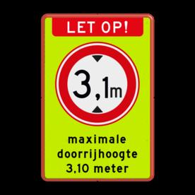 Aluminium informatiebord met een dubbel omgezette rand - Reflecterende opdruk: Aluminium informatiebord met een dubbel omgezette rand met print van tekst / pictogrammen in reflectieklasse 3 (incl. anti-graffiti laminaat). Basis: Fluor geel-groen / rode rand (Rand: RAL 3020 - rood) Koptekst: Pictogram: LET OP! Verkeersteken: Pictogram: C19 - Gesloten voor te hoge voertuigen: 3,1 Tekstvlak: maximale doorrijhoogte 3,10 meter. - Product eigenschappen: Ontwerpcode: 146399Afmetingen: 300x450mmReflecterend: Klasse 3 [ maximaal ]Uitvoering: Dubbel omgezette randIncl. anti-graffiti laminaat