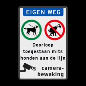 Aluminium informatiebord met een dubbel omgezette rand - Reflecterende opdruk: Aluminium informatiebord met een dubbel omgezette rand met print van tekst / pictogrammen in reflectieklasse 3 (incl. anti-graffiti laminaat). Basis: Wit / zwarte rand (Rand: RAL 9017 - zwart) Koptekst: Pictogram: EIGEN WEG Verkeersteken links: Pictogram: Honden aan de lijn toegestaan Verkeersteken rechts: Pictogram: Honden uitlaten verboden Tekstvlak: Doorloop toegestaan mits honden aan de lijn Onderbanner: Pictogram: Camerabewaking. - Product eigenschappen: Ontwerpcode: 14c2c7Afmetingen: 400x600mmReflecterend: Klasse 3 [ maximaal ]Uitvoering: Dubbel omgezette randIncl. anti-graffiti laminaat