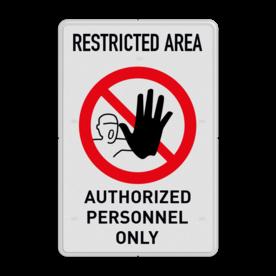 Veiligheidsbord met dubbel omgezette rand - Reflecterende opdruk: Veiligheidsbord met dubbel omgezette rand met print van tekst / pictogrammen in reflectieklasse 1 (incl. anti-graffiti laminaat). Basis: Wit (Rand: RAL 9016 - wit) Banner: Pictogram: Eigen tekst invoeren (Smal lettertype): RESTRICTED AREA Picto: Pictogram: P000 - Verboden toegang voor onbevoegden Tekstvlak: AUTHORIZED PERSONNEL ONLY. - Product eigenschappen: Ontwerpcode: 190d96Afmetingen: 200x300mmReflecterend: Klasse 1 [ minimaal ]Uitvoering: Dubbel omgezette randIncl. anti-graffiti laminaat