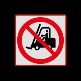 Veiligheidsbord met dubbel omgezette rand - Veiligheidsbord met dubbel omgezette rand met print van tekst / pictogrammen in reflectieklasse 1 (incl. anti-graffiti laminaat). Reflecterende opdruk: Basis: Rood (Rand: RAL 3020 - rood) Picto: Pictogram: P006 - Geen toegang voor vorkheftrucks en andere industriële voertuigen.