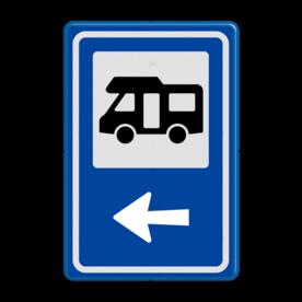 Aluminium informatiebord met een dubbel omgezette rand - Aluminium informatiebord met een dubbel omgezette rand met print van tekst / pictogrammen in reflectieklasse 1 (incl. anti-graffiti laminaat). Reflecterende opdruk: Basis: Blauw (Rand: RAL 5017 - blauw) Picto bovenin: Pictogram: Camperterrein Pijl / pictogram onder: Pictogram: Pijl links.