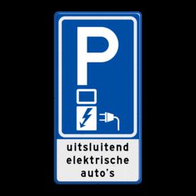 Aluminium informatiebord met een dubbel omgezette rand - Reflecterende opdruk: Aluminium informatiebord met een dubbel omgezette rand met print van tekst / pictogrammen in reflectieklasse 3 (incl. anti-graffiti laminaat). Basis: Blauw (Rand: RAL 5017 - blauw) Picto boven: Pictogram: Parkeren Picto midden: Pictogram: Elektrisch opladen Tekstvlak: uitsluitend elektrische auto's. - Product eigenschappen: Ontwerpcode: 2d0f44Afmetingen: 400x800mmReflecterend: Klasse 3 [ maximaal ]Incl. anti-graffiti laminaat