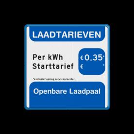 Aluminium tarievenbord met een dubbel omgezette rand - Aluminium tarievenbord met een dubbel omgezette rand met print van tekst / pictogrammen in reflectieklasse 3 (incl. anti-graffiti laminaat). Reflecterende opdruk: Basis: Blauw/wit/zwart (Rand: RAL 5017 - blauw) Tekstvlak: LAADTARIEVEN Tekstvlak: 0,35 Tekstvlak: Openbare Laadpaal.