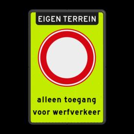 Aluminium informatiebord met een dubbel omgezette rand - Reflecterende opdruk: Aluminium informatiebord met een dubbel omgezette rand met print van tekst / pictogrammen in reflectieklasse 3 (incl. anti-graffiti laminaat). Basis: Fluor geel-groen / zwarte rand (Rand: RAL 9017 - zwart) Koptekst: Pictogram: EIGEN TERREIN Verkeersteken: Pictogram: C01 - Gesloten voor alle verkeer Tekstvlak: alleen toegang voor werfverkeer. - Product eigenschappen: Ontwerpcode: 3462ceAfmetingen: 400x600mmReflecterend: Klasse 3 [ maximaal ]Uitvoering: Dubbel omgezette randIncl. anti-graffiti laminaat