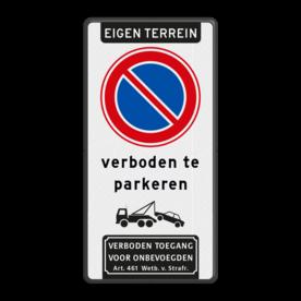 Aluminium informatiebord met een dubbel omgezette rand - Reflecterende opdruk: Aluminium informatiebord met een dubbel omgezette rand met print van tekst / pictogrammen in reflectieklasse 3 (incl. anti-graffiti laminaat). Basis: Wit / zwarte rand (Rand: RAL 9005 - zwart) Koptekst: Pictogram: EIGEN TERREIN (banner) Verkeersteken: Pictogram: E01 - Parkeren verboden Tekstvlak: verboden te parkeren Pictogram: Pictogram: Wegsleepregeling bovenin pictogram Ondertekst: Pictogram: 1. Verboden toegang Art. 461. - Product eigenschappen: Ontwerpcode: 463ef9Afmetingen: 300x600mmReflecterend: Klasse 3 [ maximaal ]Incl. anti-graffiti laminaat