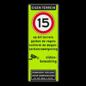 Aluminium informatiebord met een dubbel omgezette rand - Aluminium informatiebord met een dubbel omgezette rand met print van tekst / pictogrammen in reflectieklasse 3 (incl. anti-graffiti laminaat). Reflecterende opdruk: Basis: Fluor geel-groen / zwarte rand (Rand: RAL 9017 - zwart) Koptekst: Pictogram: EIGEN TERREIN Verkeersteken: Pictogram: A01-015 Tekstvlak: op dit terrein gelden de regels conform de wegen- verkeerswetgeving Pictogram: Pictogram: Videobewaking Onderbanner: Pictogram: Verboden toegang voor onbevoegden Art. 461 Wetboek van Strafrecht.