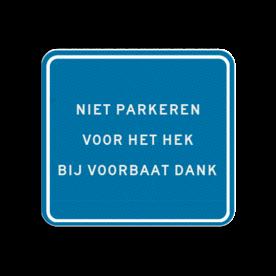 Huisnummerbord Alupanel 119x109mm - Reflecterende opdruk: Huisnummerbord Alupanel 119x109mm met print van tekst / pictogrammen in reflectieklasse 3 (incl. anti-graffiti laminaat). Basis: Blauw (Rand: RAL 5017 - blauw) kaderrand: Pictogram: Kaderrand Tekstvlak: NIET PARKEREN VOOR HET HEK BIJ VOORBAAT DANK. - Product eigenschappen: Ontwerpcode: 52a62cAfmetingen: 119x109mmReflecterend: Klasse 3 [ maximaal ]Incl. anti-graffiti laminaat