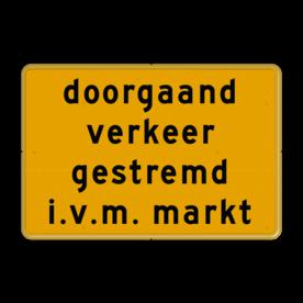 Aluminium omleidingsbord met een dubbel omgezette rand - Reflecterende opdruk: Aluminium omleidingsbord met een dubbel omgezette rand met print van tekst / pictogrammen in reflectieklasse 3 (incl. anti-graffiti laminaat). Basis: Geel Fluor (Rand: RAL 1023 - geel) Tekstvlak: doorgaand verkeer gestremd i.v.m. markt. - Product eigenschappen: Ontwerpcode: 644b1cAfmetingen: 600x400mmReflecterend: Klasse 3 [ maximaal ]Uitvoering: Dubbel omgezette randIncl. anti-graffiti laminaat