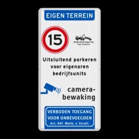 Aluminium informatiebord met een dubbel omgezette rand - Aluminium informatiebord met een dubbel omgezette rand met print van tekst / pictogrammen in reflectieklasse 3 (incl. anti-graffiti laminaat). Reflecterende opdruk: Basis: Wit / witte rand (Rand: RAL 9016 - wit) Koptekst: Pictogram: EIGEN TERREIN Verkeersteken links: Pictogram: A01-015 Verkeersteken rechts: Pictogram: OB304 Wegsleepregeling met tekst Tekstvlak: Uitsluitend parkeren voor eigenaren bedrijfsunits Pictogram: Pictogram: Camerabewaking Banner onderaan: Pictogram: Verboden toegang voor onbevoegden Art. 461 Wetboek van Strafrecht.